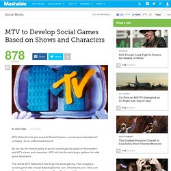 MTV to Develop Social Games Based on Shows and Characters