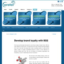 Develop brand loyalty with BSS solutions