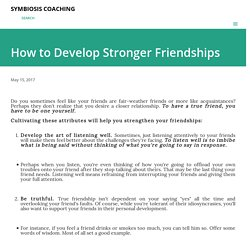 How to Develop Stronger Friendships