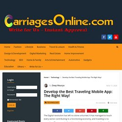 Develop the Best Traveling Mobile App: The Right Way! - Carriages Online
