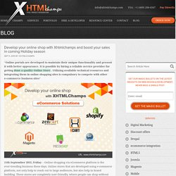 Develop your online shop with Xhtmlchamps and boost your sales in coming Holiday season