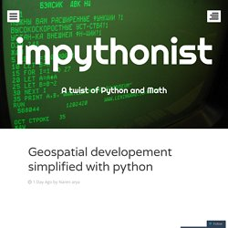 Geospatial developement simplified with python