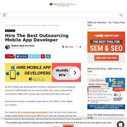 Hire Mobile App Developer » Best iOS & Android Development Company