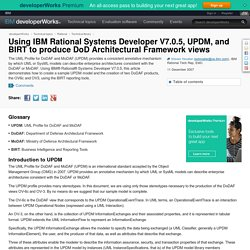 Using IBM Rational Systems Developer V7.0.5, UPDM, and BIRT to produce DoD Architectural Framework views