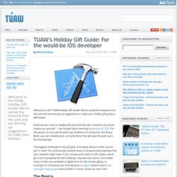 s Holiday Gift Guide: For the would-be iOS developer