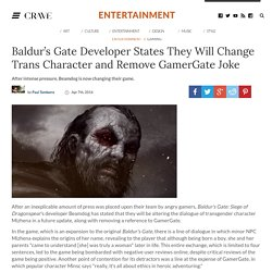 Baldur's Gate Developer States They Will Change Trans Character and Remove GamerGate Joke