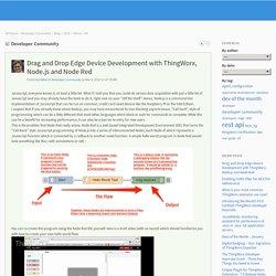 Developer Community: Drag and Drop Edge Device ...
