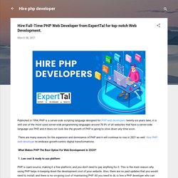 Hire Full-Time PHP Web Developer from ExpertTal for top-notch Web Development.