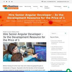 Top Reasons for Hire Senior Angular Developer