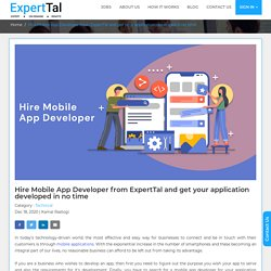 Hire Mobile App Developer from ExpertTal: How to hire app developers?