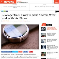 Developer finds a way to make Android Wear work with his iPhone