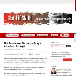 » SQL Developer: Give me a Google Translator for SQL!