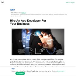 Hire An App Developer For Your Business