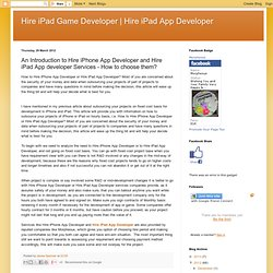 An Introduction to Hire iPhone App Developer and Hire iPad App developer Services - How to choose them?