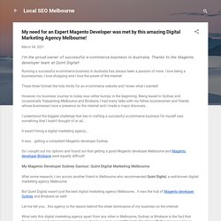 My need for an Expert Magento Developer was met by this amazing Digital Marketing Agency Melbourne!
