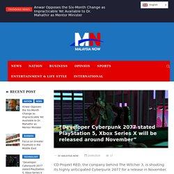 Developer Cyberpunk 2077 stated PlayStation 5 - Malaysia Now