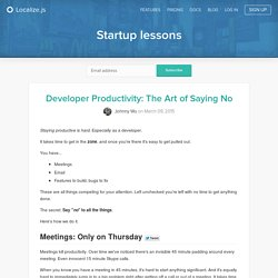 Developer Productivity: The Art of Saying No