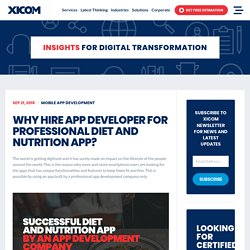 Why Hire App Developer for Professional Diet Nutrition App?