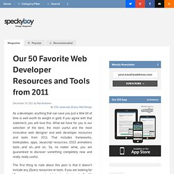 Our 50 Favorite Web Developers Resources and Tools from 2011