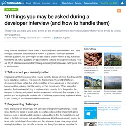 10 things you may be asked during a developer interview (and how to handle them)