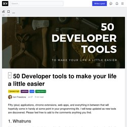 □ 50 Developer tools to make your life a little easier - DEV