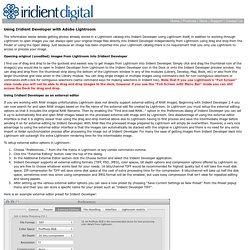 Iridient Digital - Iridient Developer Tutorials - Adobe Lightroom Workflow