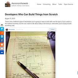 Developers Who Can Build Things from Scratch – Aaronontheweb