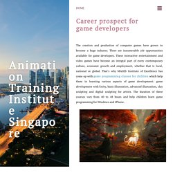 Career prospect for game developers ~ Animation Training Institute Singapore