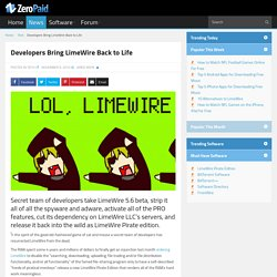 Developers Bring LimeWire Back to Life