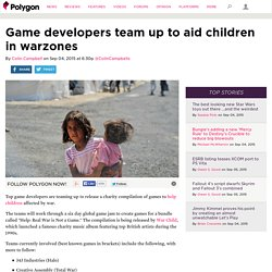 Game developers team up to aid children in warzones