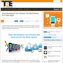 How developers can choose the best server for their apps