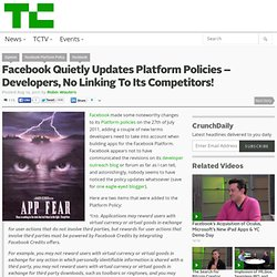 Facebook Quietly Updates Platform Policies – Developers, No Linking To Its Competitors!