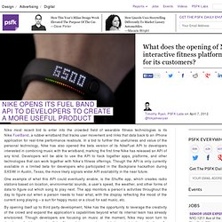 Nike Opens Its Fuel Band API To Developers To Create A More Useful Product