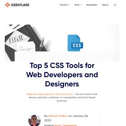 Top 5 CSS Tools for Web Developers and Designers