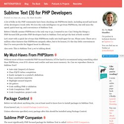 Sublime Text (3) for PHP Developers - Matt Stauffer on Laravel, PHP, Frontend development