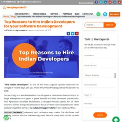 Top Reasons to Hire Indian Developers for your Software Development