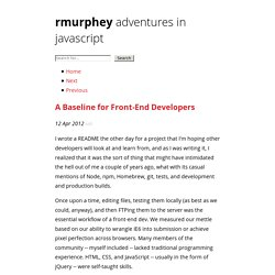 A Baseline for Front-End Developers - Adventures in JavaScript Development