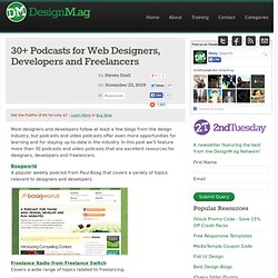 30+ Podcasts for Web Designers, Developers and Freelancers
