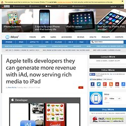 Apple tells developers they can generate more revenue with iAd, now serving rich media to iPad