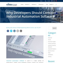Why Developers Should Consider Industrial Automation Software - KINGSTAR