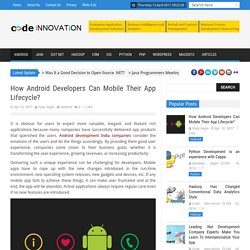 How Android Developers Can Mobile Their App Lifecycle?