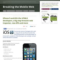 iPhone 5 and iOS 6 for HTML5 developers, a big step forward: web inspector, new APIs and more