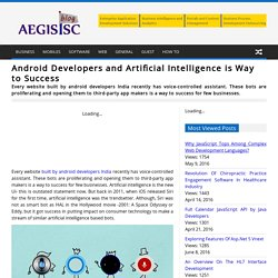 Android Developers and Artificial Intelligence is Way to Success