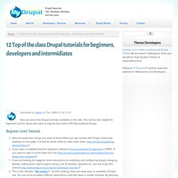 12 Top of the class Drupal tutorials for beginners, developers and intermidiates