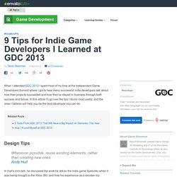 9 Tips for Indie Game Developers I Learned at GDC 2013 - Tuts+