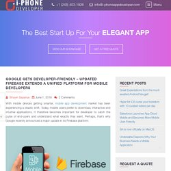 Google gets developer-friendly – Updated Firebase extends a unified platform for mobile developers - I-PhoneAppDeveloper