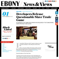 Developers Release Questionable Slave Trade Game