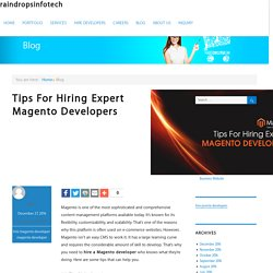 Remarkable Tips to Hire Expert Magento Developers