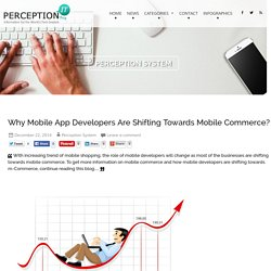Why Mobile App Developers Are Shifting Towards Mobile Commerce?