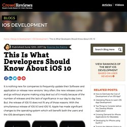 This Is What Developers Should Know About iOS 10 - CrowdReviews.com Blog